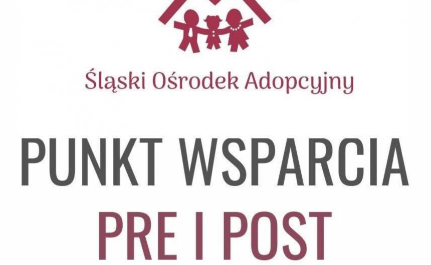Punkt Wsparcia Pre i Post Adopcyjnego – Ruszamy!